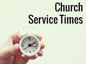 Church Service Times